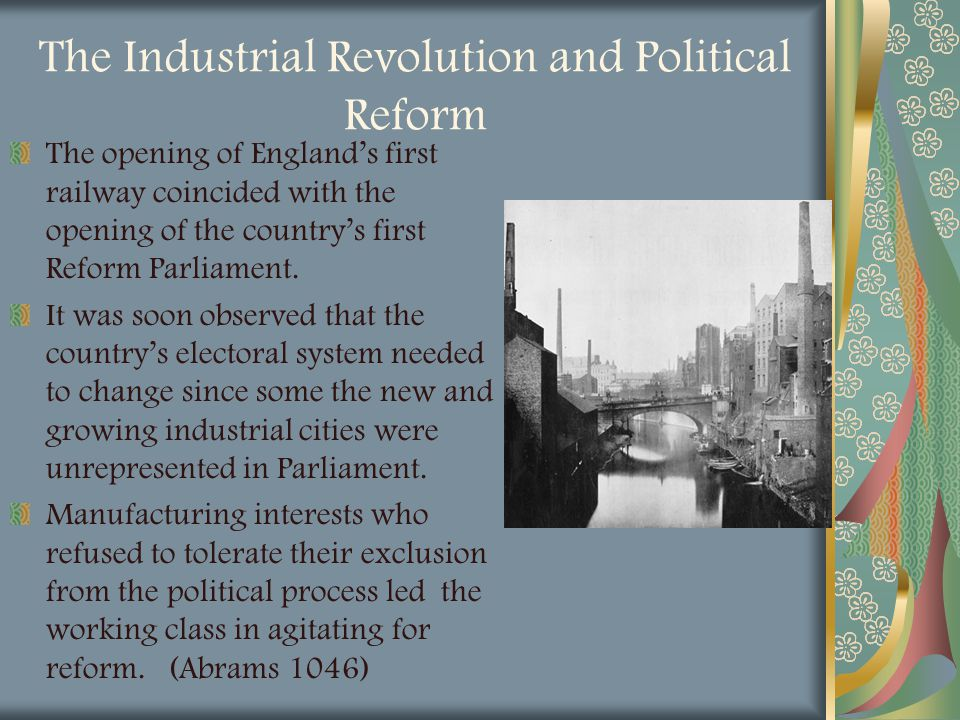 The Industrial Revolution and Political Reform