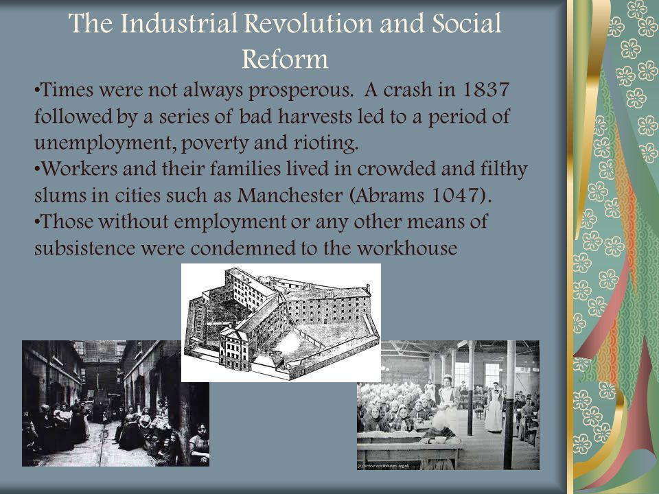 The Industrial Revolution and Social Reform