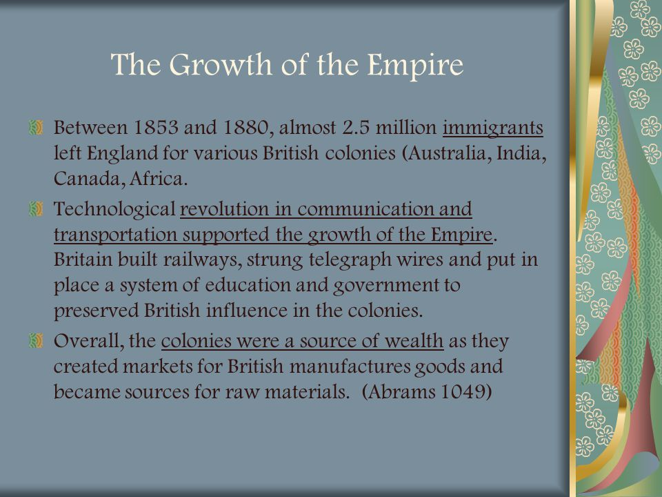 The Growth of the Empire