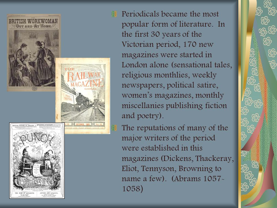 Periodicals became the most popular form of literature