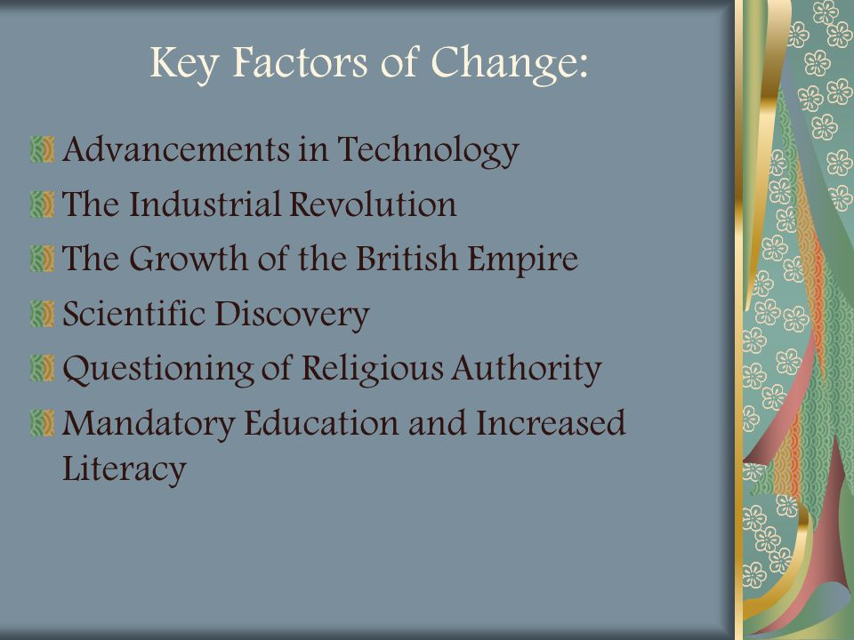 Key Factors of Change: Advancements in Technology