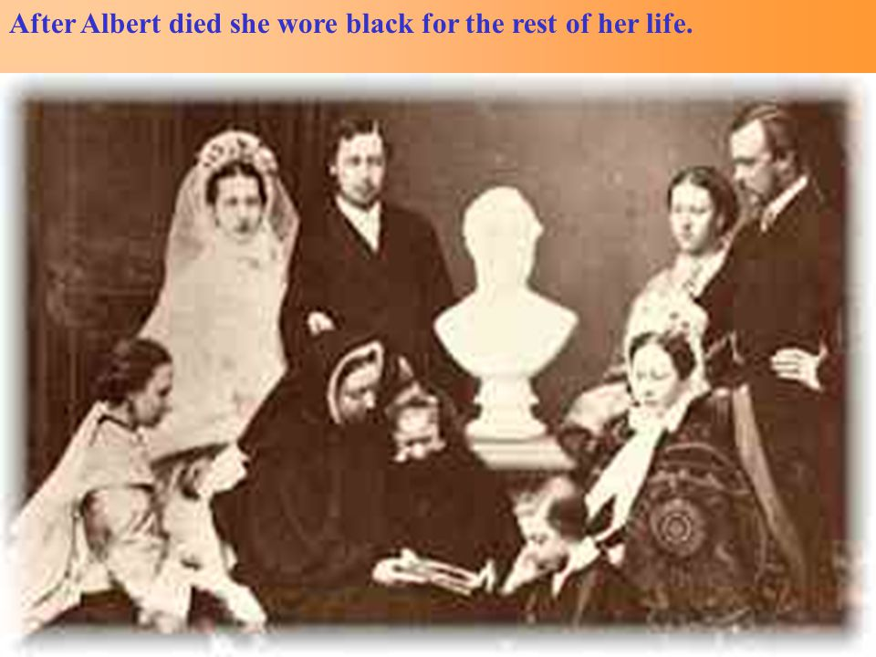 After Albert died she wore black for the rest of her life.