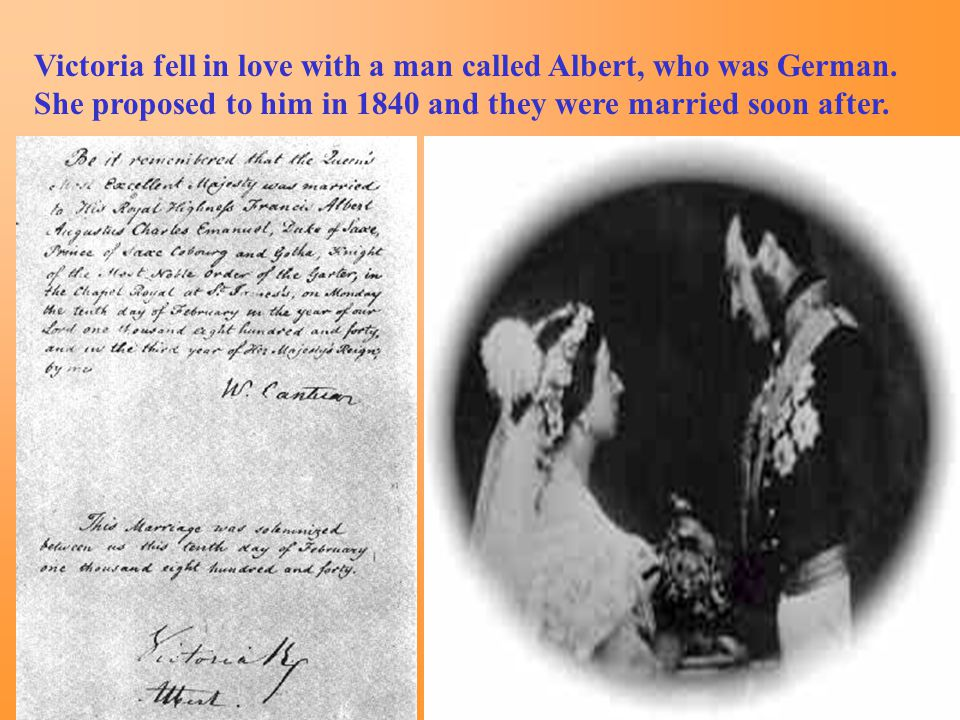Victoria fell in love with a man called Albert, who was German
