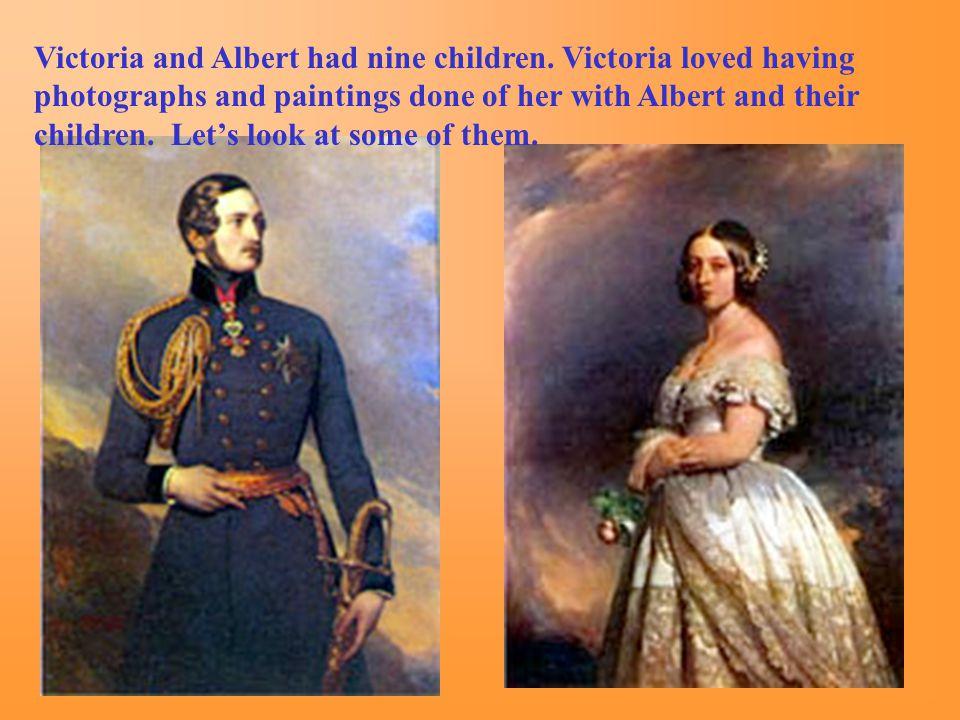 Victoria and Albert had nine children