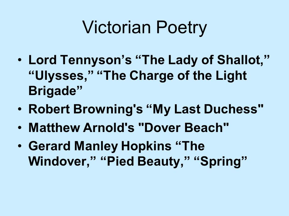 Victorian Poetry Lord Tennyson's The Lady of Shallot, Ulysses, The Charge of the Light Brigade