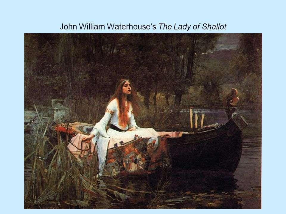John William Waterhouse's The Lady of Shallot
