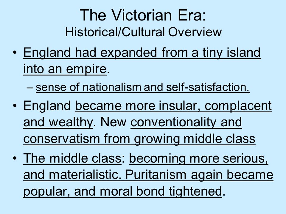 The Victorian Era: Historical/Cultural Overview