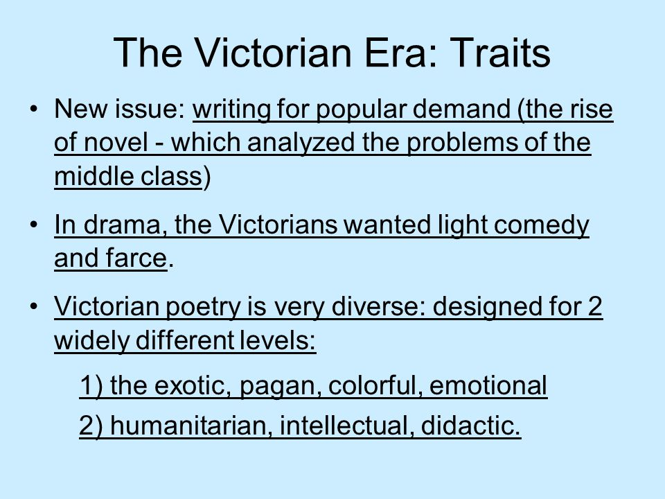 The Victorian Era: Traits