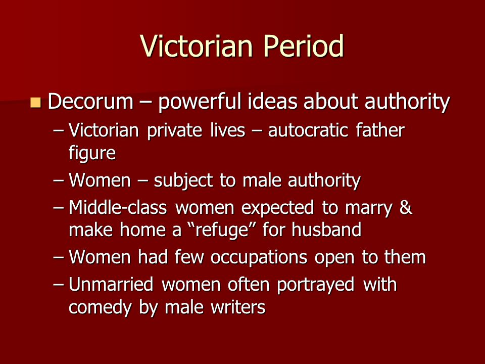 Victorian Period Decorum – powerful ideas about authority