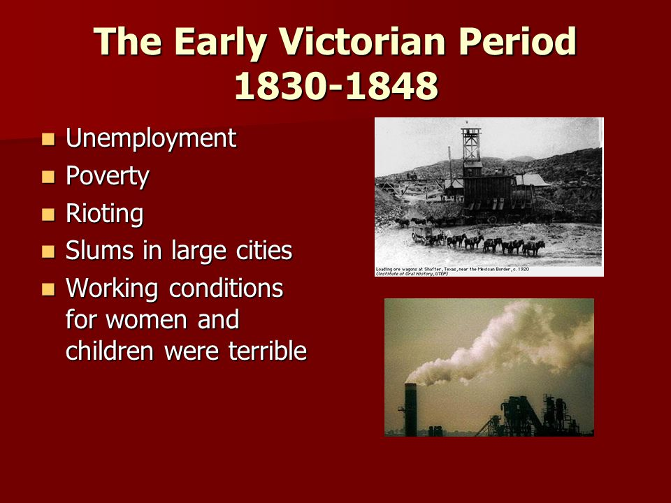 The Early Victorian Period 1830-1848
