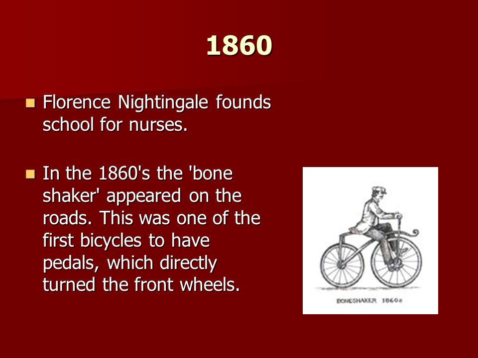 1860 Florence Nightingale founds school for nurses.
