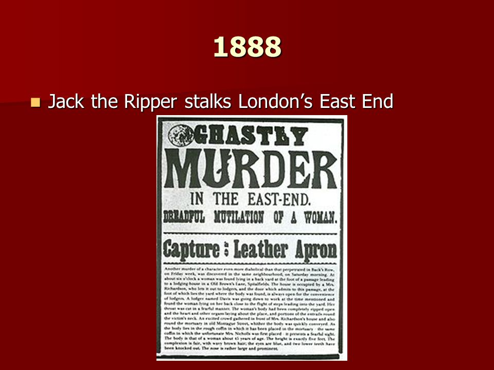 1888 Jack the Ripper stalks London's East End