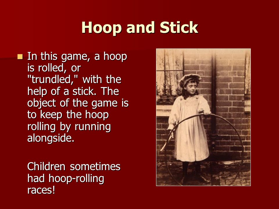 Hoop and Stick