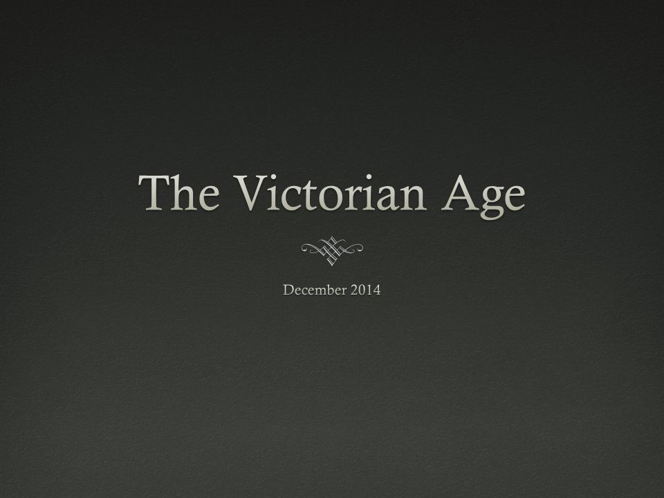 The Victorian Age December 2014