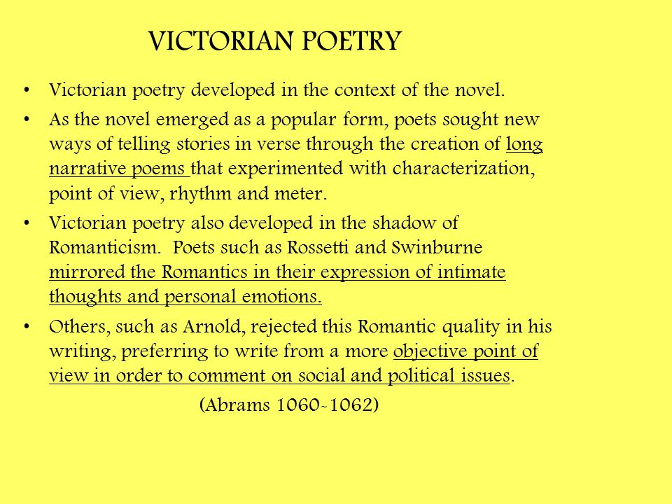 VICTORIAN POETRY Victorian poetry developed in the context of the novel.