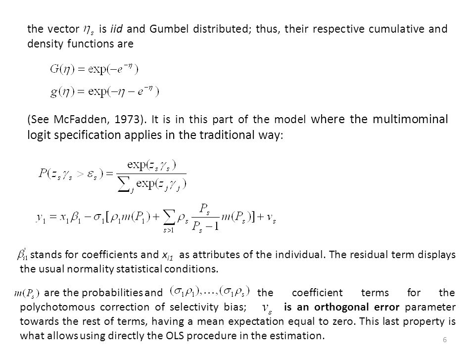 the vector is iid and Gumbel distributed; thus, their respective cumulative and density functions are