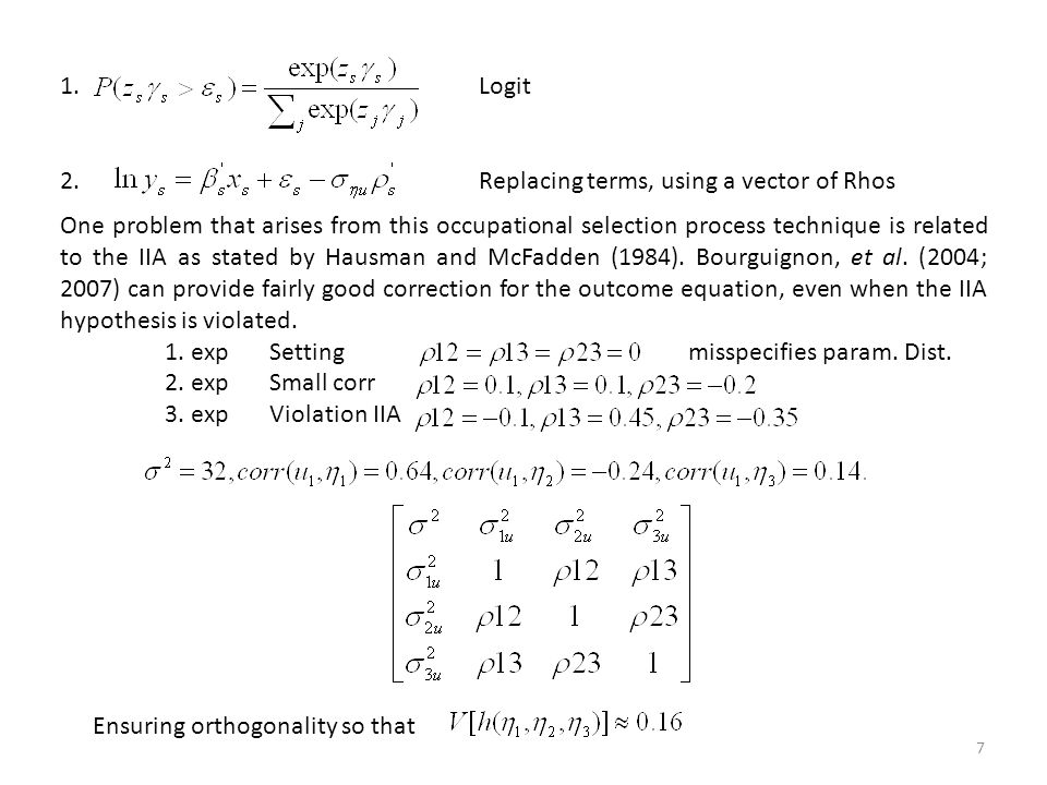 1. Logit 2. Replacing terms, using a vector of Rhos.