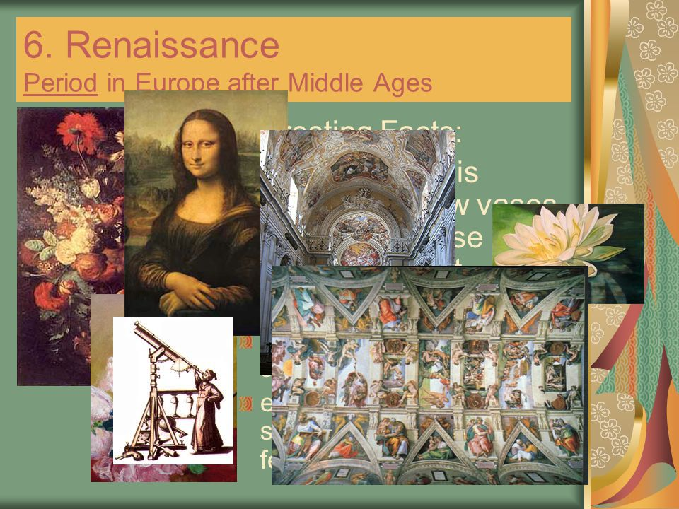 6. Renaissance Period in Europe after Middle Ages