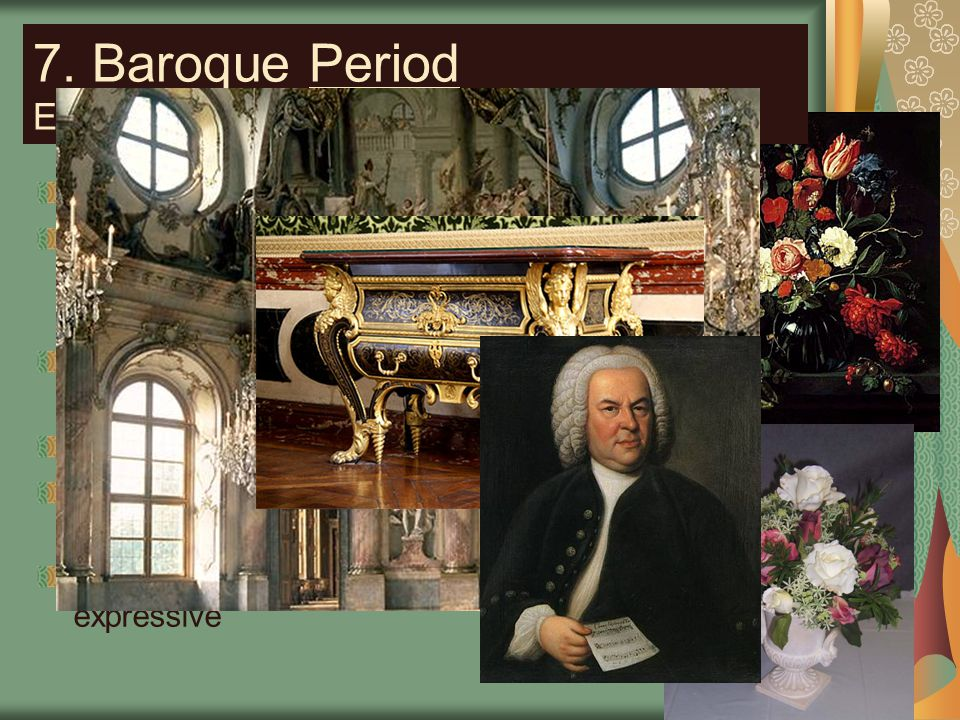 7. Baroque Period Era following the Renaissance in Europe