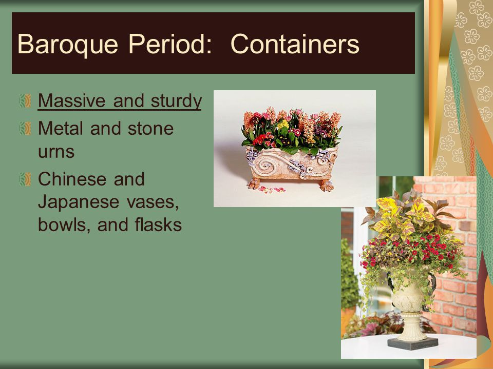 Baroque Period: Containers