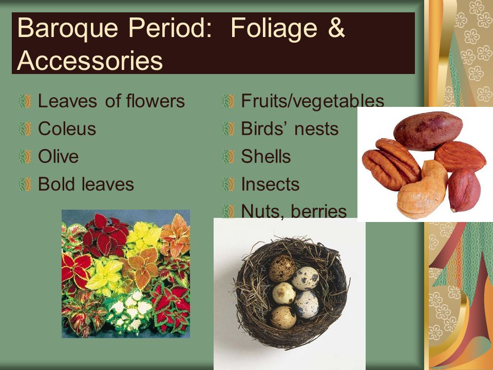 Baroque Period: Foliage & Accessories