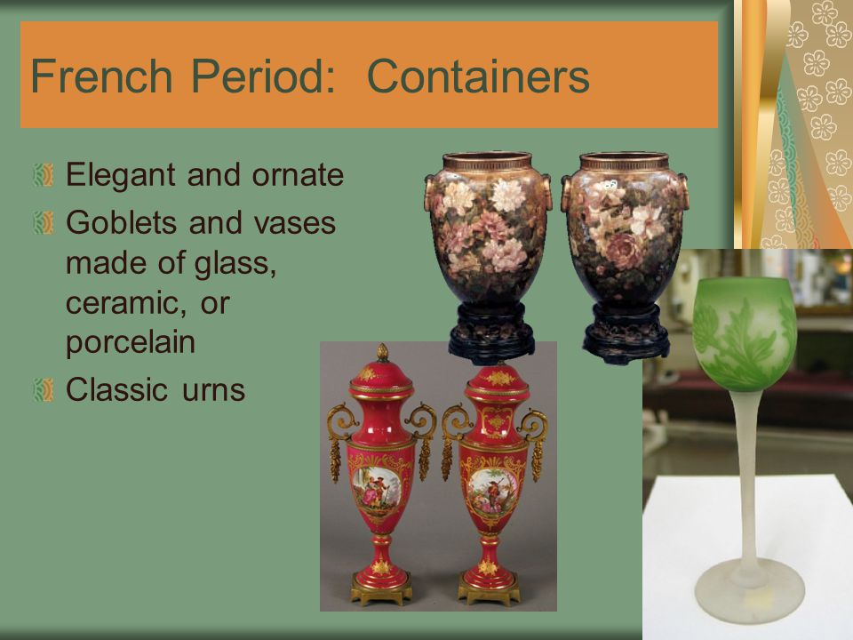 French Period: Containers
