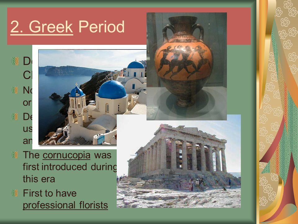 2. Greek Period Design Characteristics:
