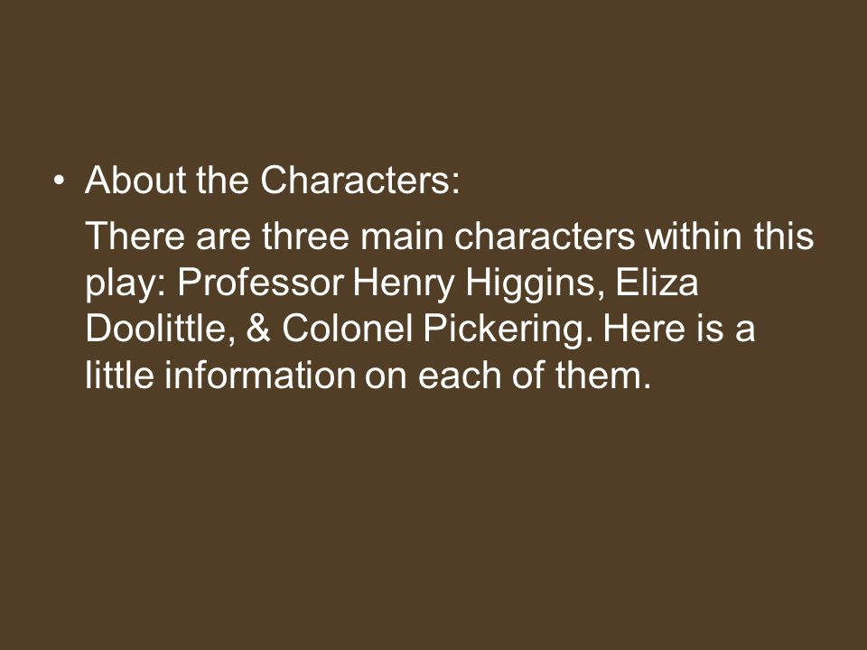 About the Characters: