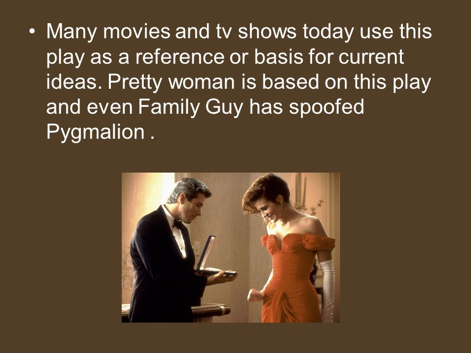 Many movies and tv shows today use this play as a reference or basis for current ideas.