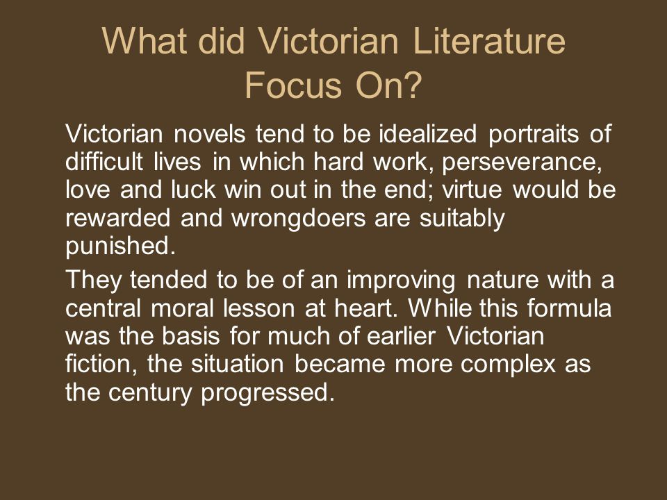What did Victorian Literature Focus On