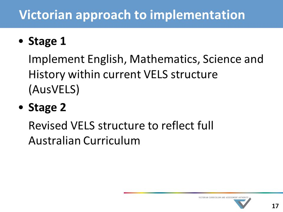 Victorian approach to implementation