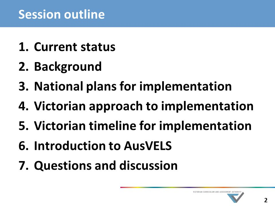 National plans for implementation Victorian approach to implementation
