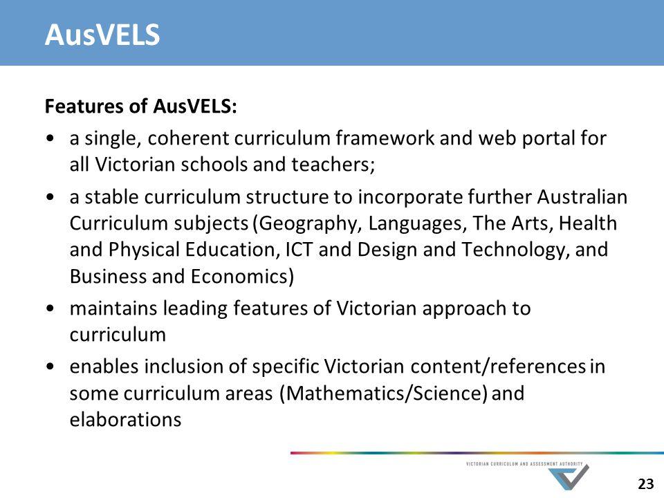 AusVELS Features of AusVELS:
