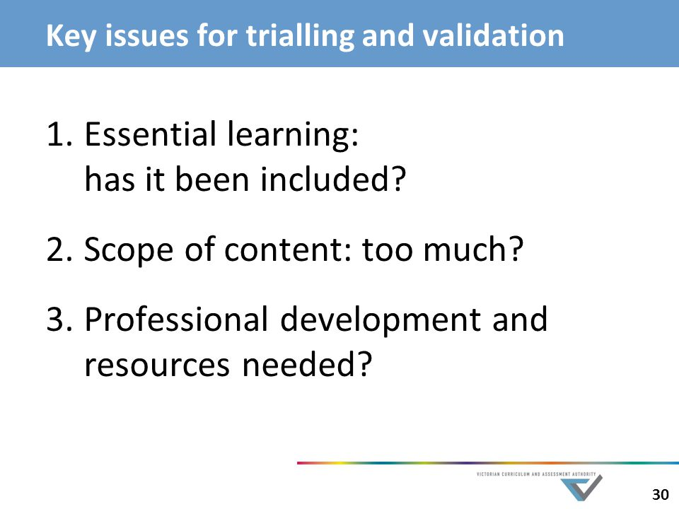 Key issues for trialling and validation