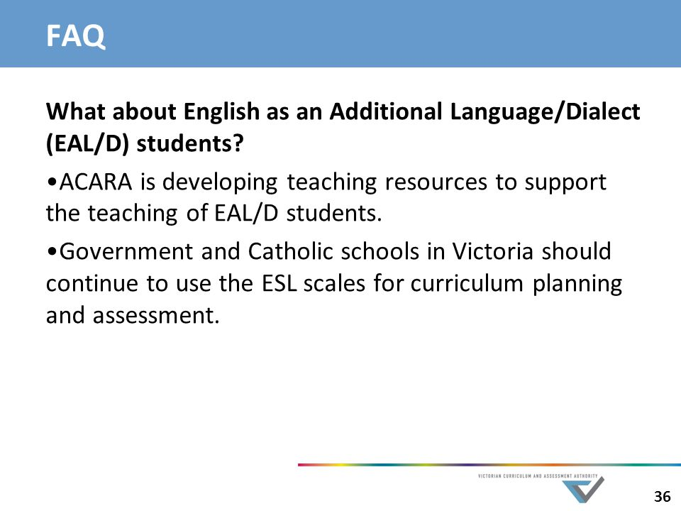 FAQ What about English as an Additional Language/Dialect (EAL/D) students