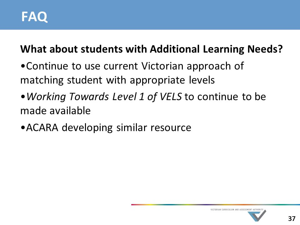 FAQ What about students with Additional Learning Needs