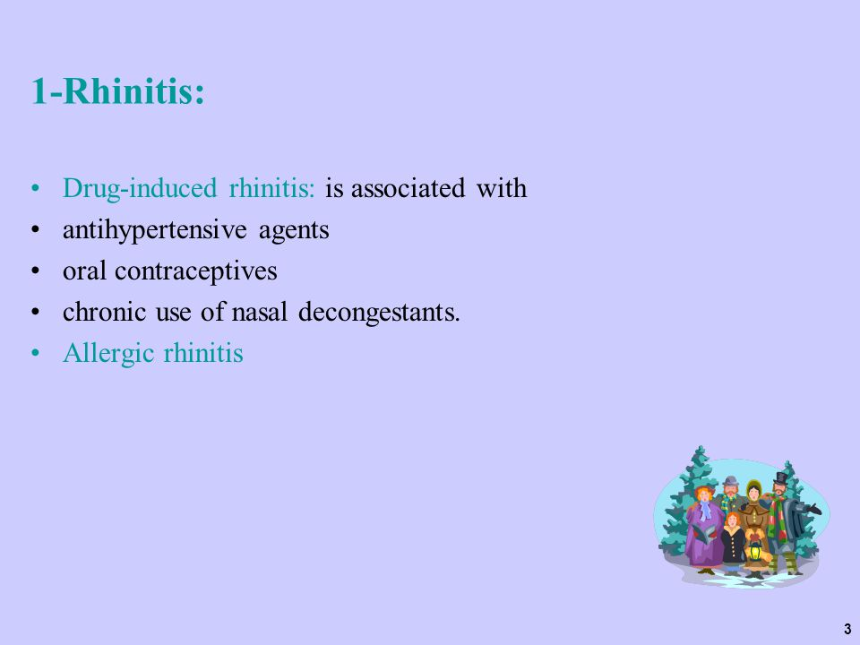 1-Rhinitis: Drug-induced rhinitis: is associated with