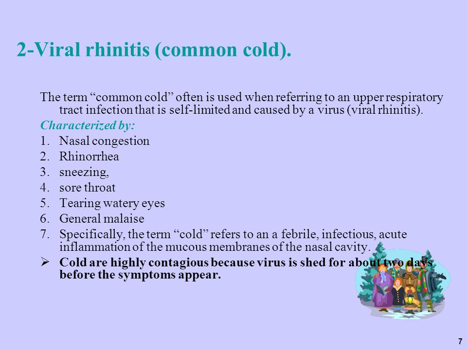 2-Viral rhinitis (common cold).