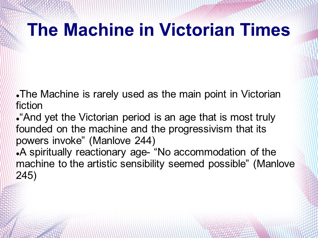 The Machine in Victorian Times