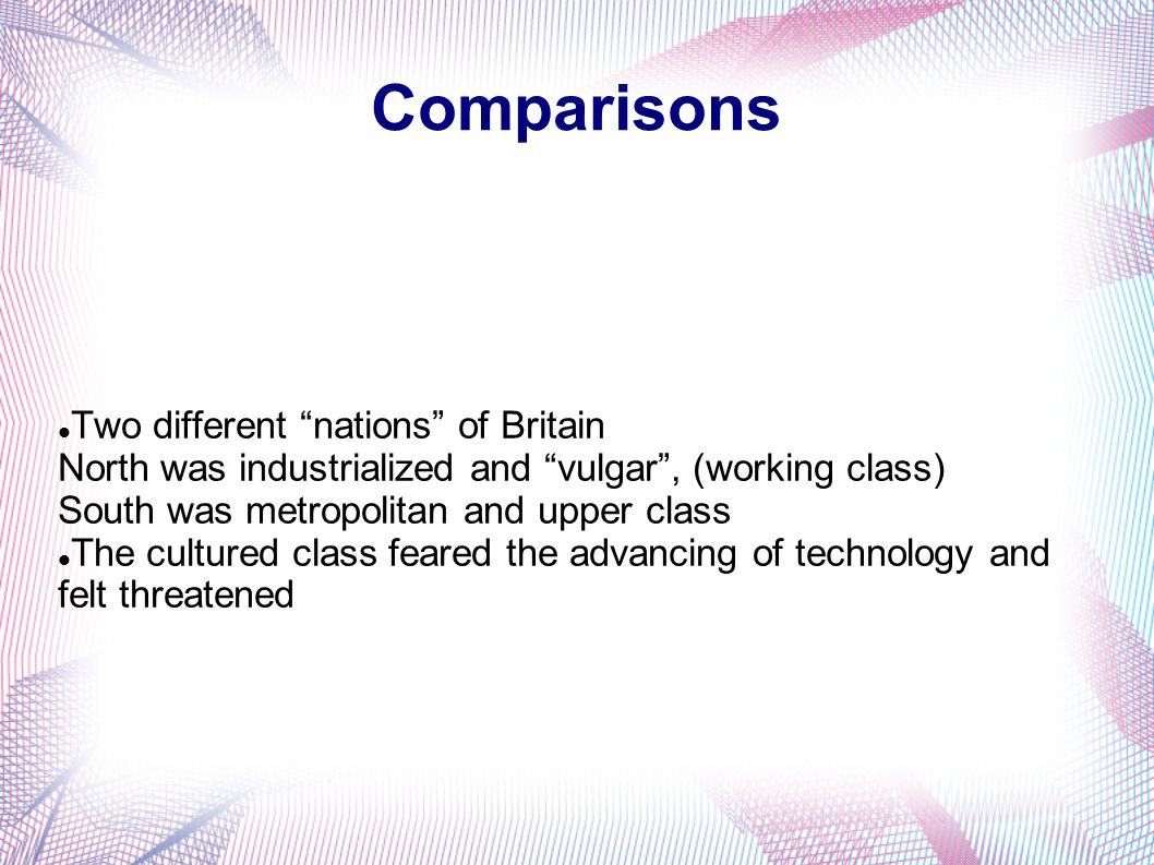 Comparisons Two different nations of Britain