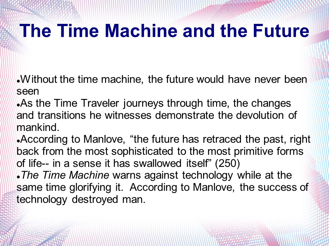 The Time Machine and the Future