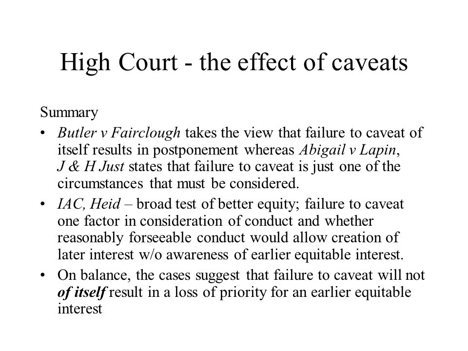 High Court - the effect of caveats