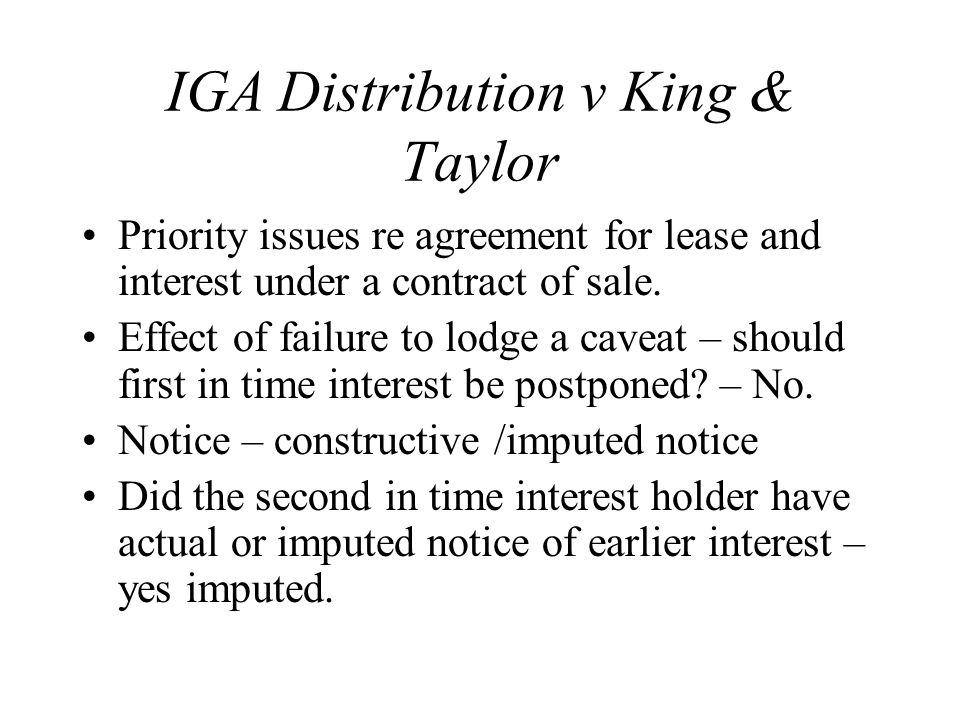 IGA Distribution v King & Taylor