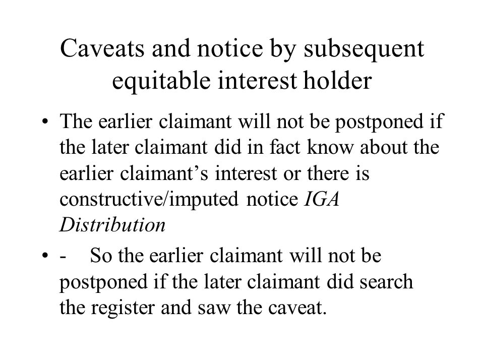 Caveats and notice by subsequent equitable interest holder