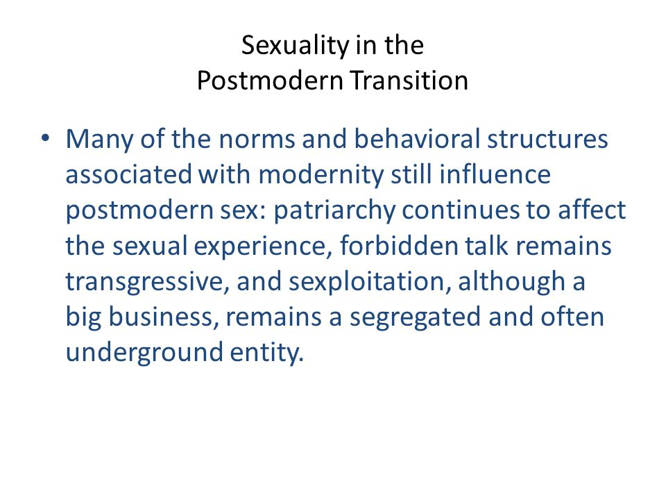 Sexuality in the Postmodern Transition