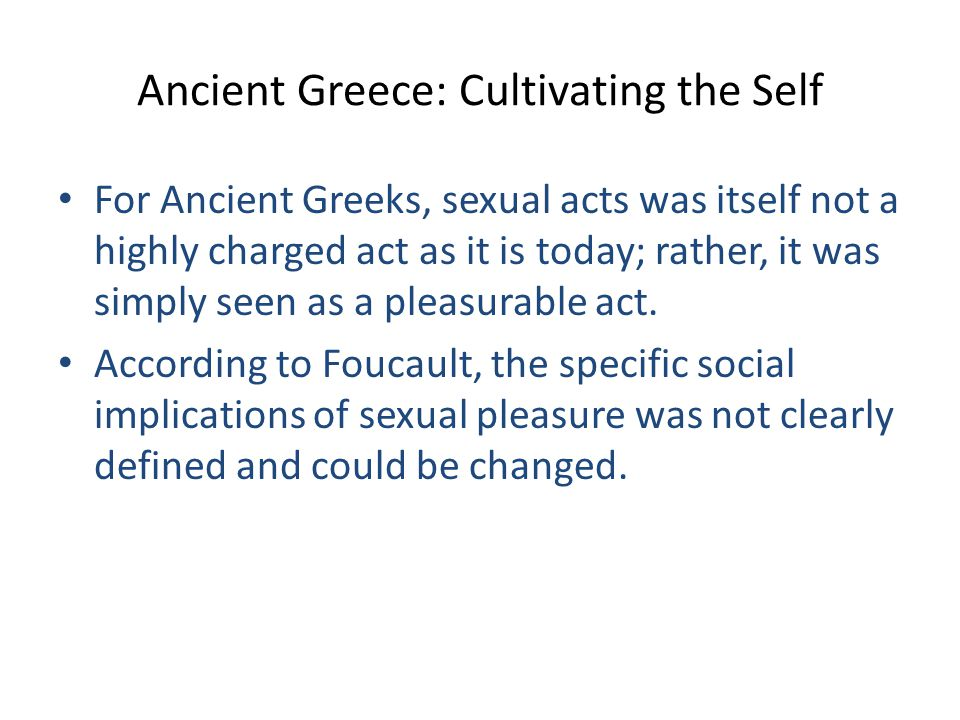 Ancient Greece: Cultivating the Self