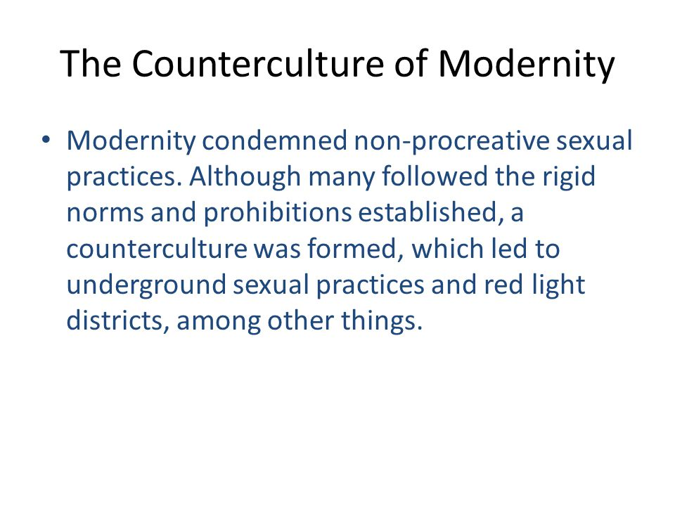 The Counterculture of Modernity