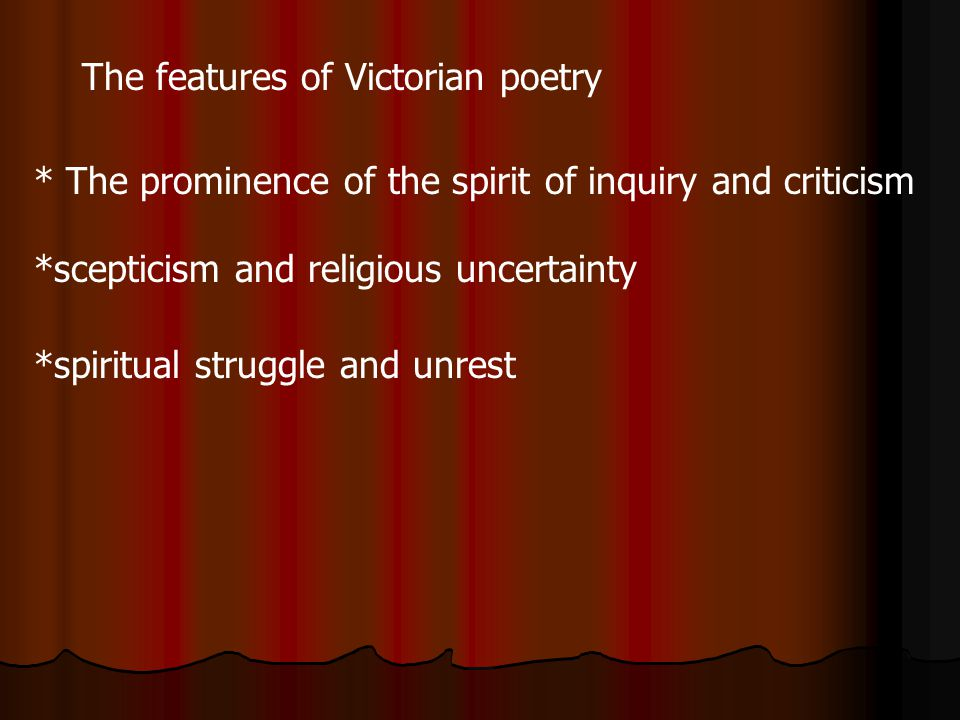 The features of Victorian poetry