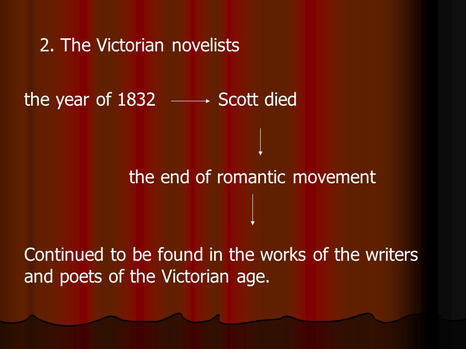 2. The Victorian novelists