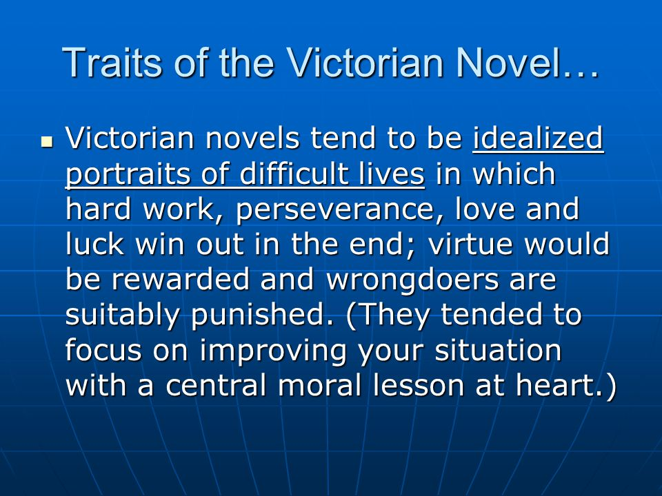 Traits of the Victorian Novel…